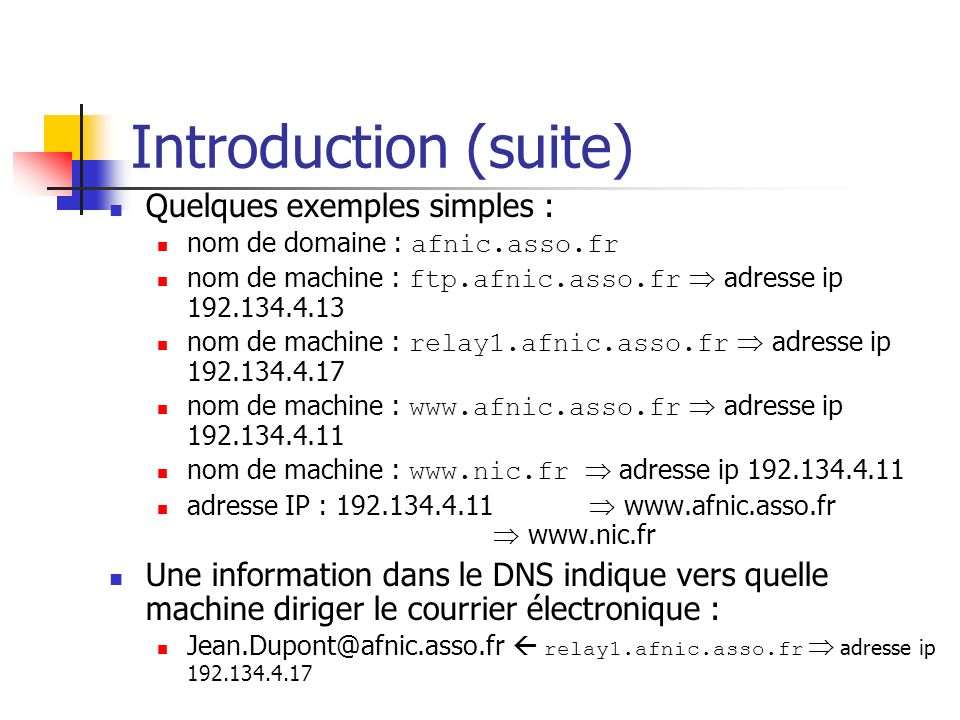Introduction (suite) Quelques exemples simples :