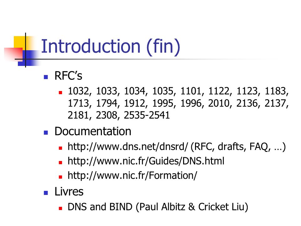 Introduction (fin) RFC's Documentation Livres