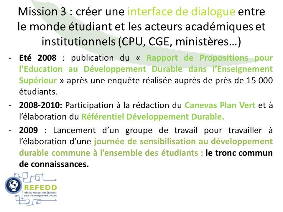 Mission 3 : créer une interface de dialogue entre le monde étudiant et les acteurs académiques et institutionnels (CPU, CGE, ministères…)