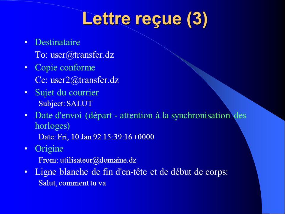 Lettre reçue (3) Destinataire To: user@transfer.dz Copie conforme