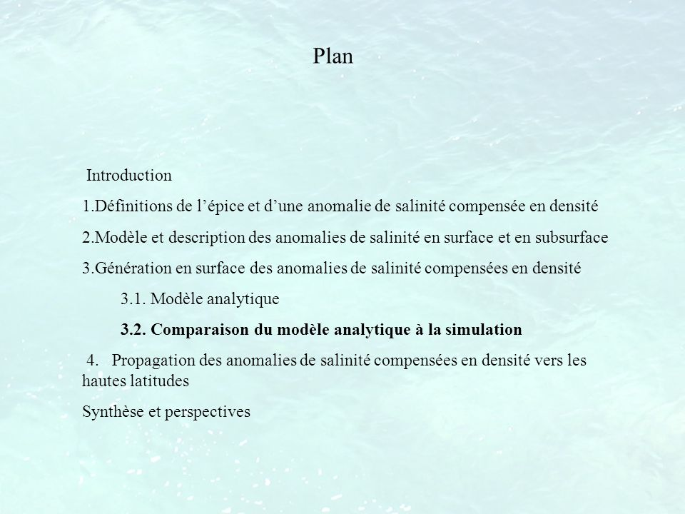 Plan Introduction. Définitions de l'épice et d'une anomalie de salinité compensée en densité.