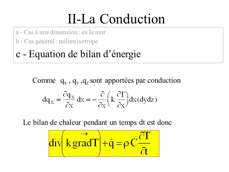 II-La Conduction c - Equation de bilan d'énergie