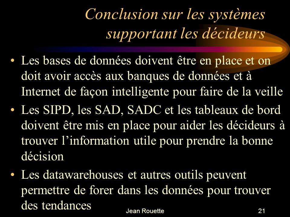 Conclusion sur les systèmes supportant les décideurs