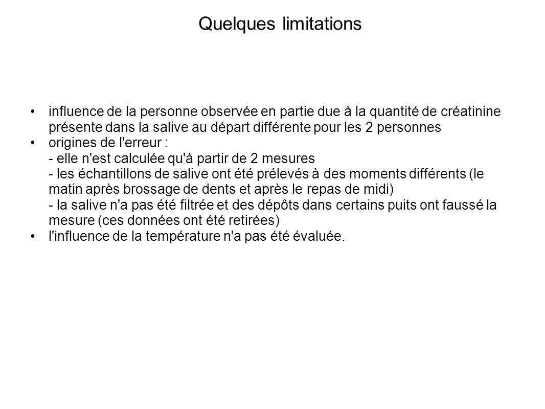 Quelques limitations