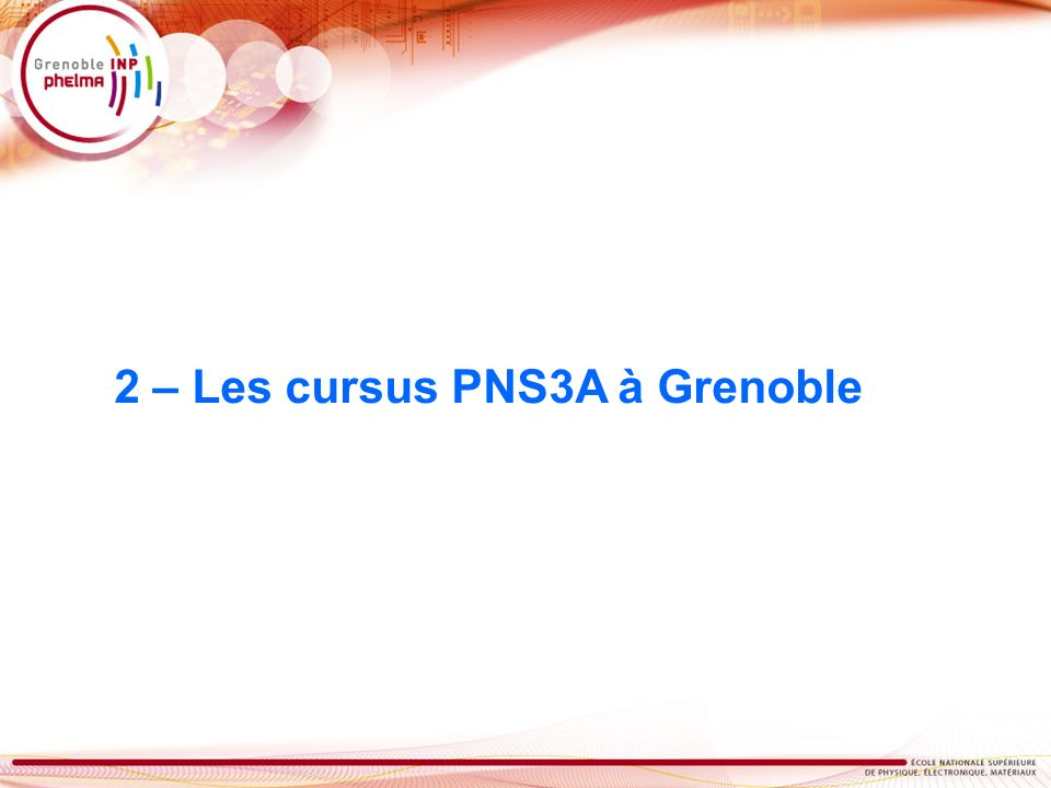 2 – Les cursus PNS3A à Grenoble