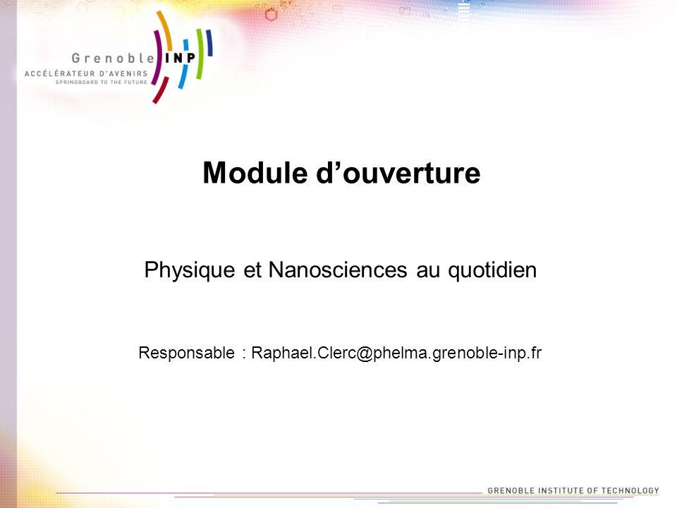 Module d'ouverture Physique et Nanosciences au quotidien
