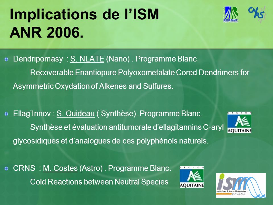 Implications de l'ISM ANR 2006.