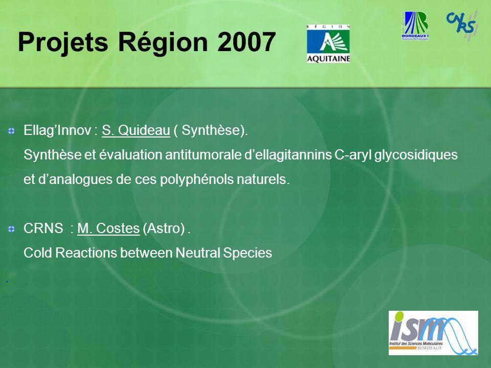 Projets Région 2007 Ellag'Innov : S. Quideau ( Synthèse).