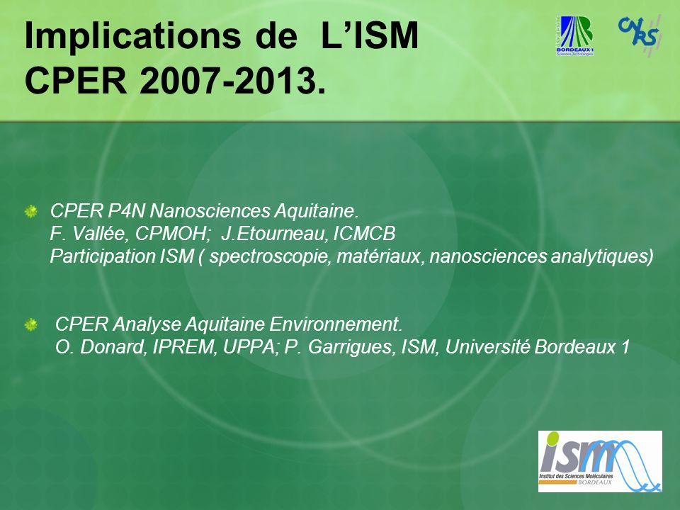 Implications de L'ISM CPER 2007-2013.