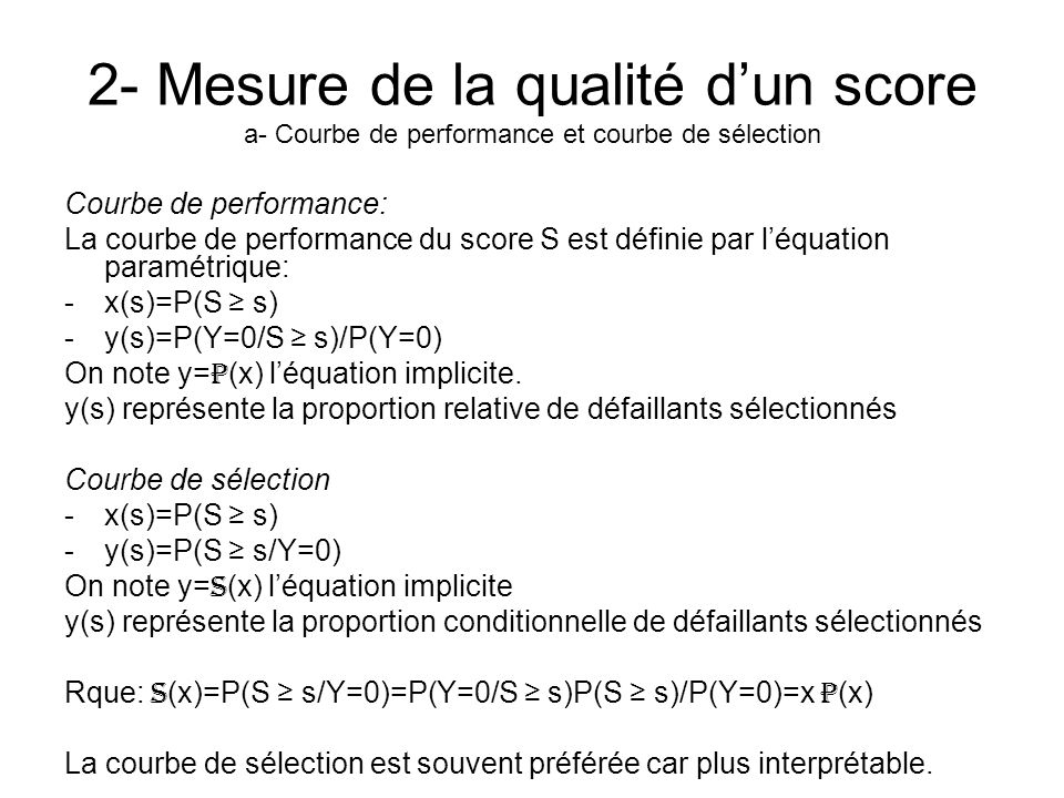 2- Mesure de la qualité d'un score a- Courbe de performance et courbe de sélection