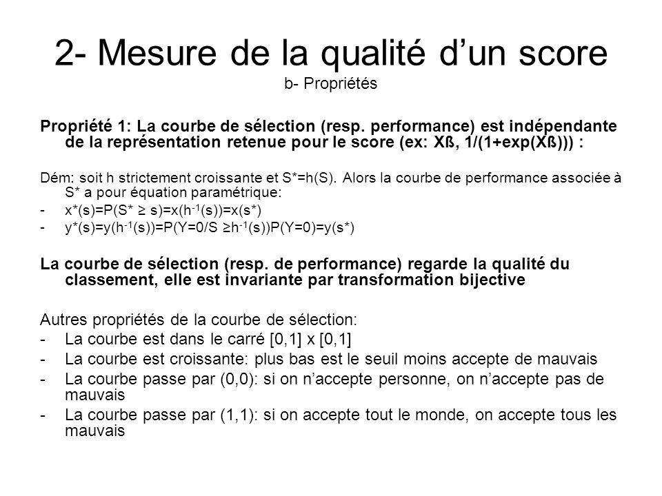 2- Mesure de la qualité d'un score b- Propriétés