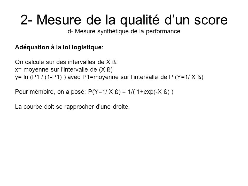 2- Mesure de la qualité d'un score d- Mesure synthétique de la performance