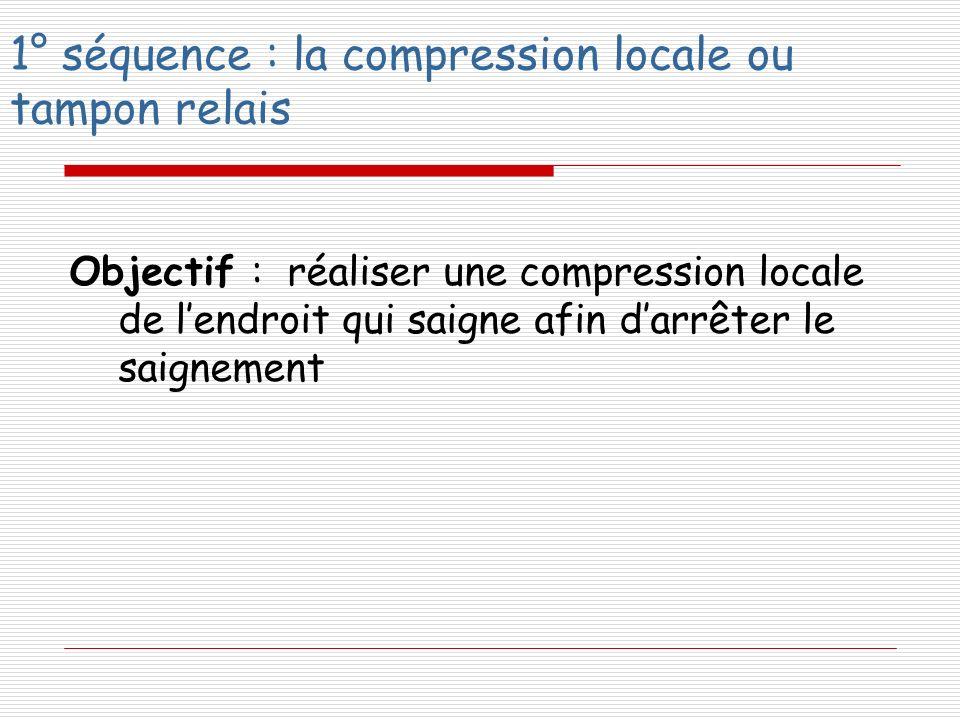 1° séquence : la compression locale ou tampon relais