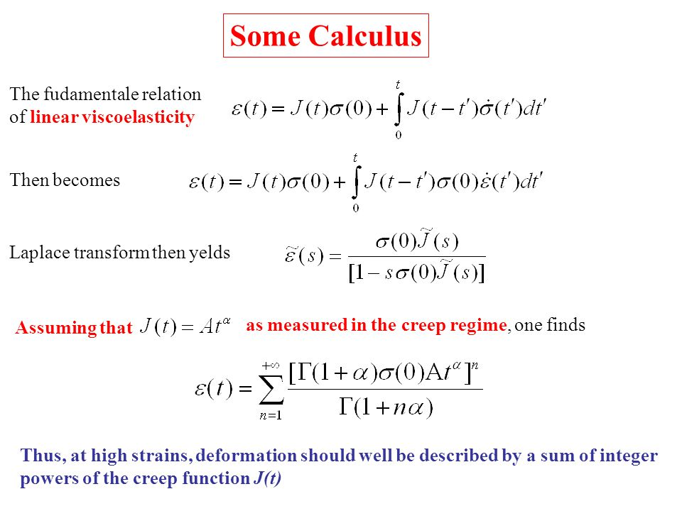 Some Calculus The fudamentale relation of linear viscoelasticity