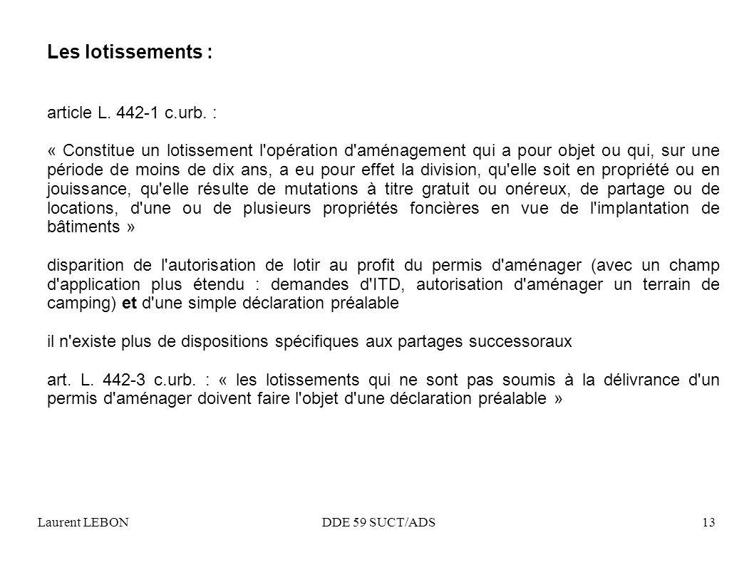 Les lotissements : article L. 442-1 c.urb. :