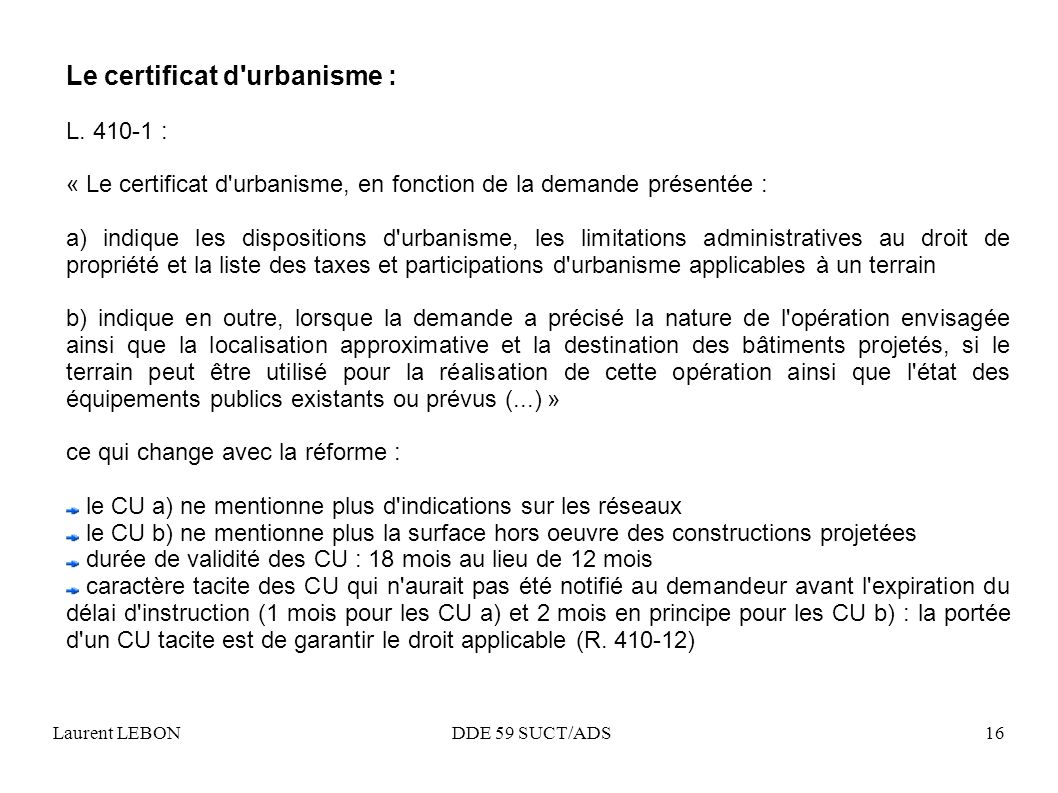 La mise en oeuvre de la r forme du droit des sols ppt for Certificat d urbanisme positif