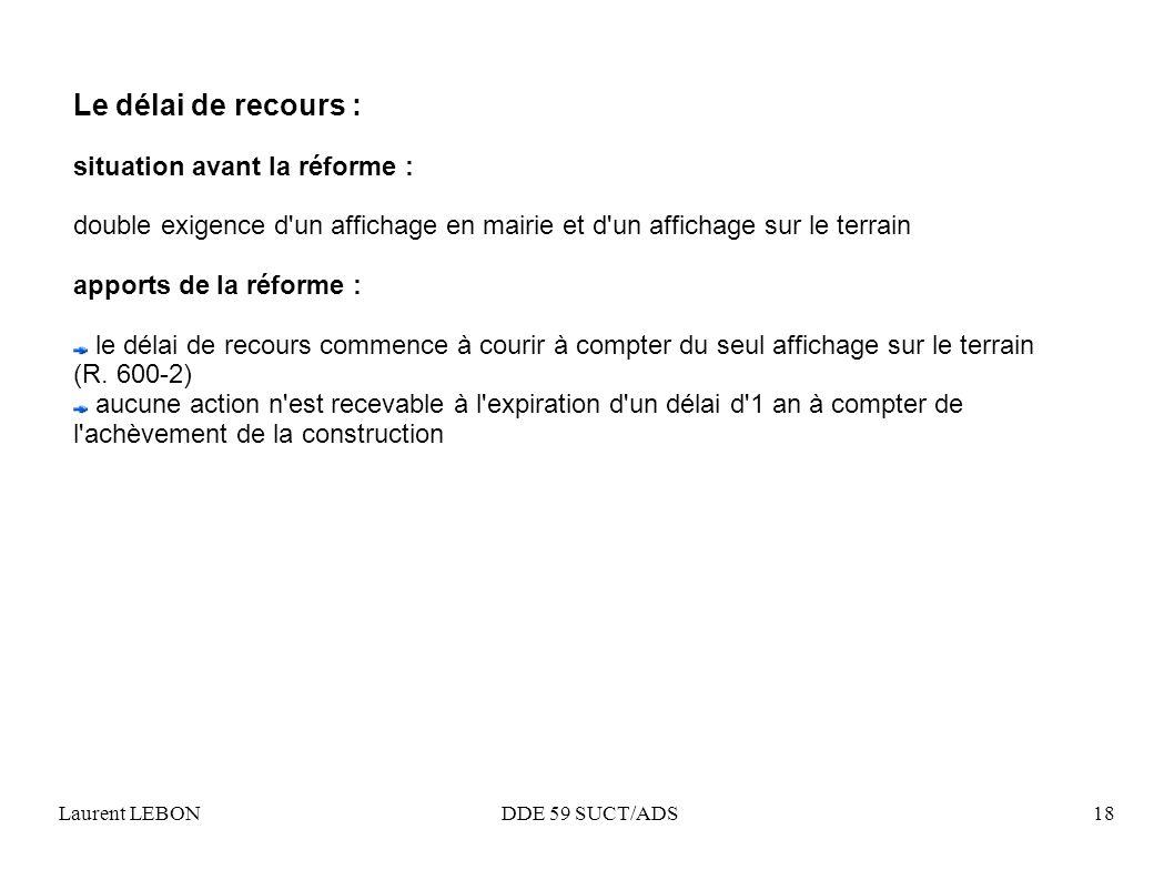 Le délai de recours : situation avant la réforme :