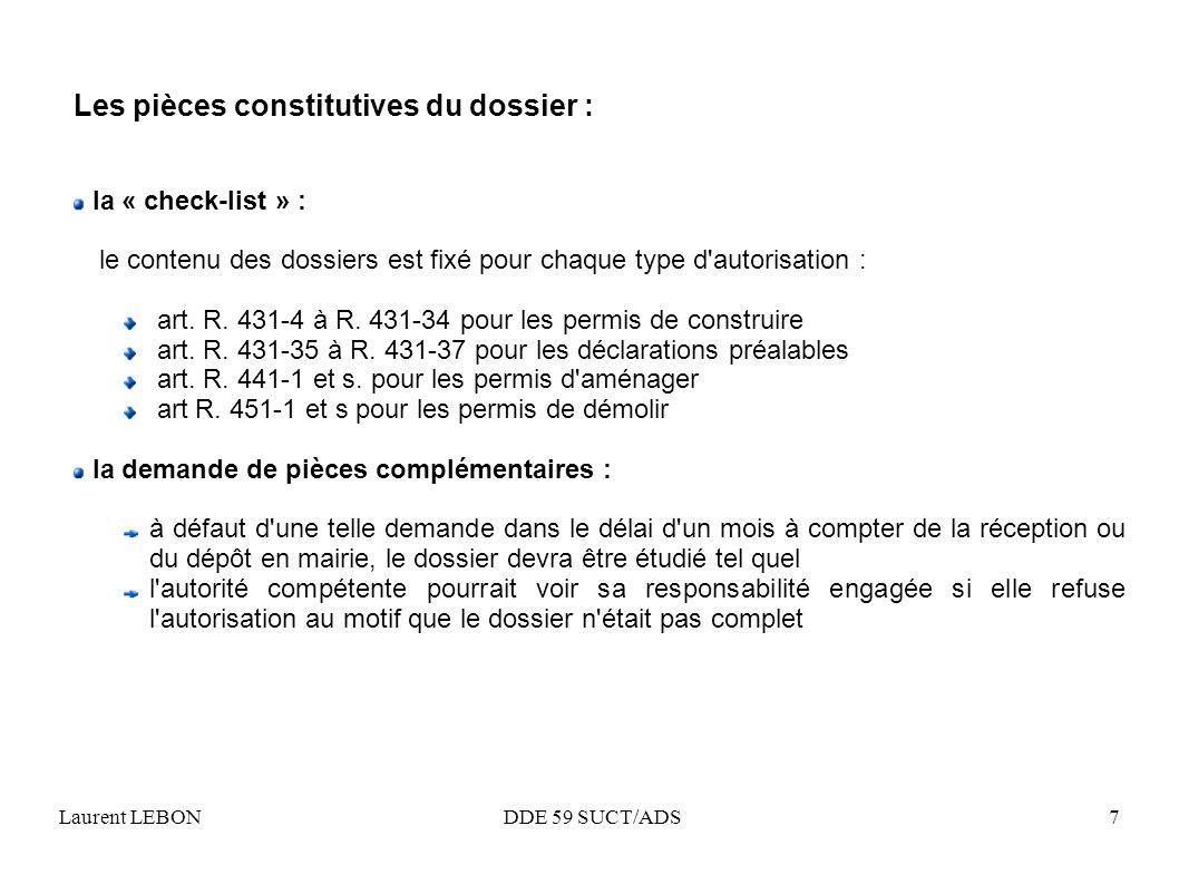 Les pièces constitutives du dossier :