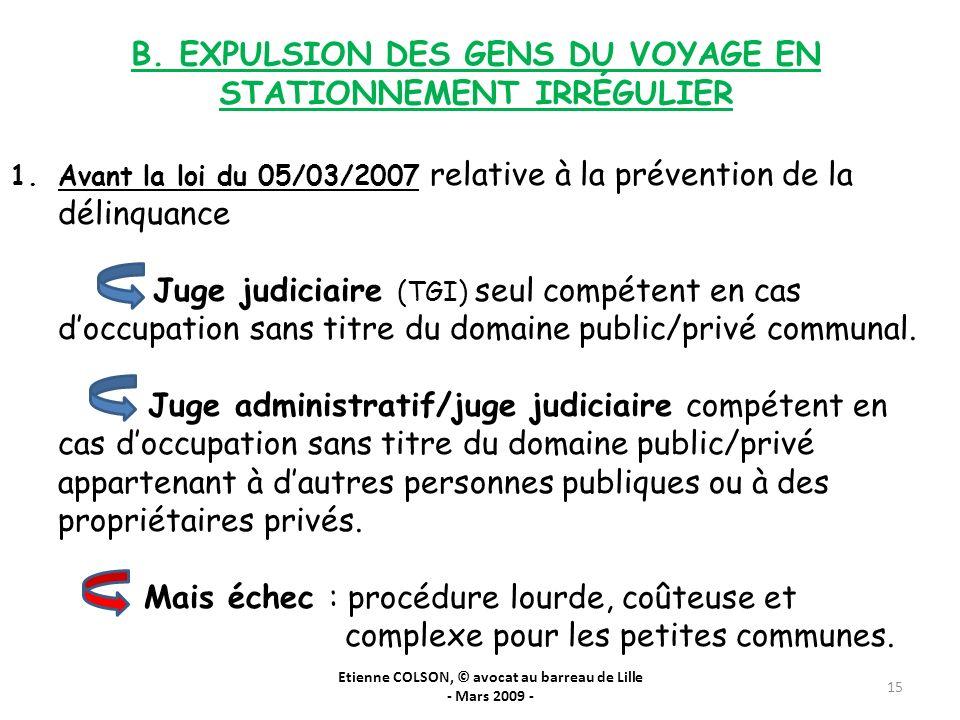 B. EXPULSION DES GENS DU VOYAGE EN STATIONNEMENT IRRÉGULIER