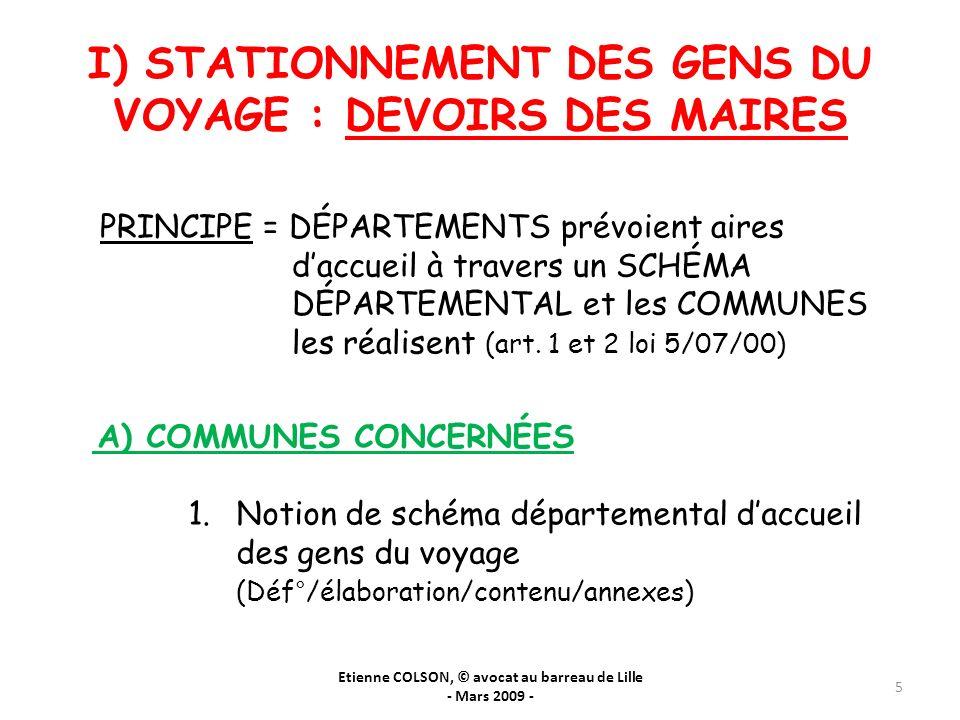 I) STATIONNEMENT DES GENS DU VOYAGE : DEVOIRS DES MAIRES