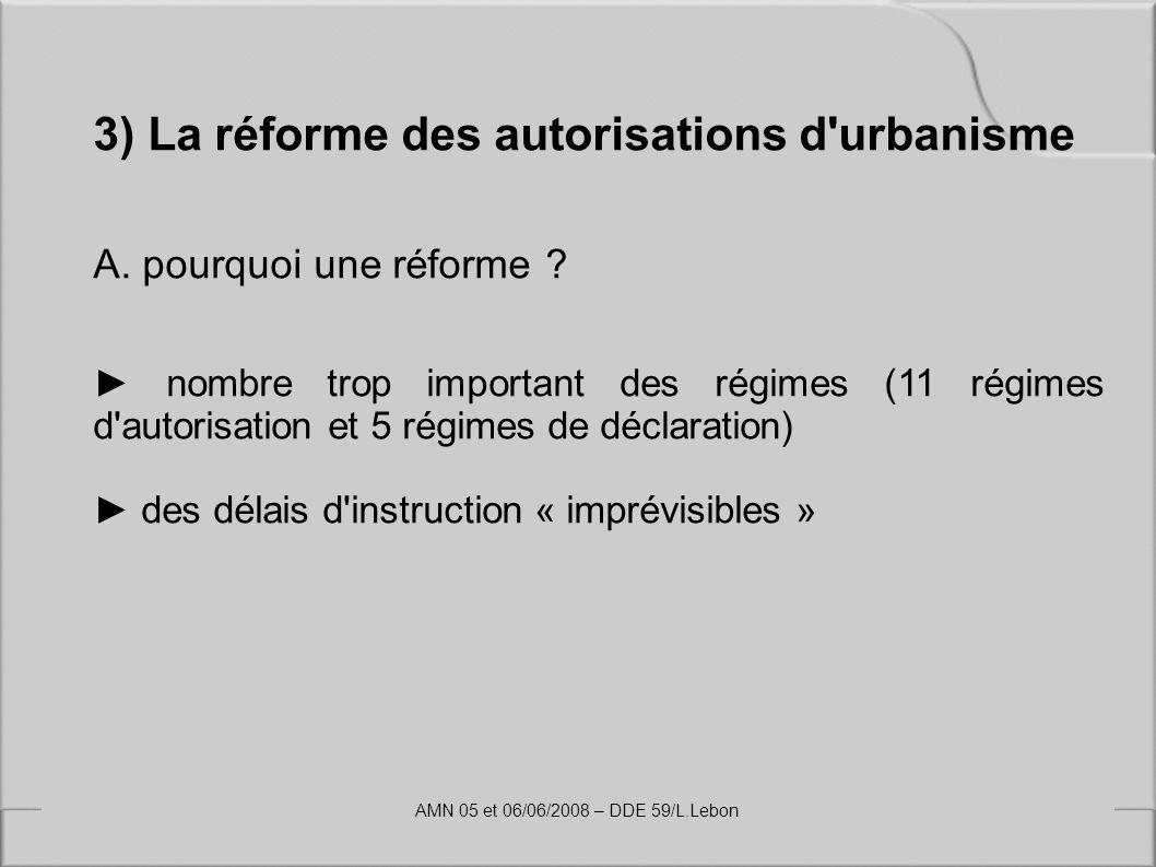 3) La réforme des autorisations d urbanisme