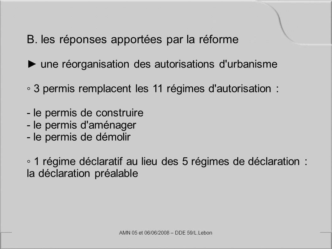 B. les réponses apportées par la réforme