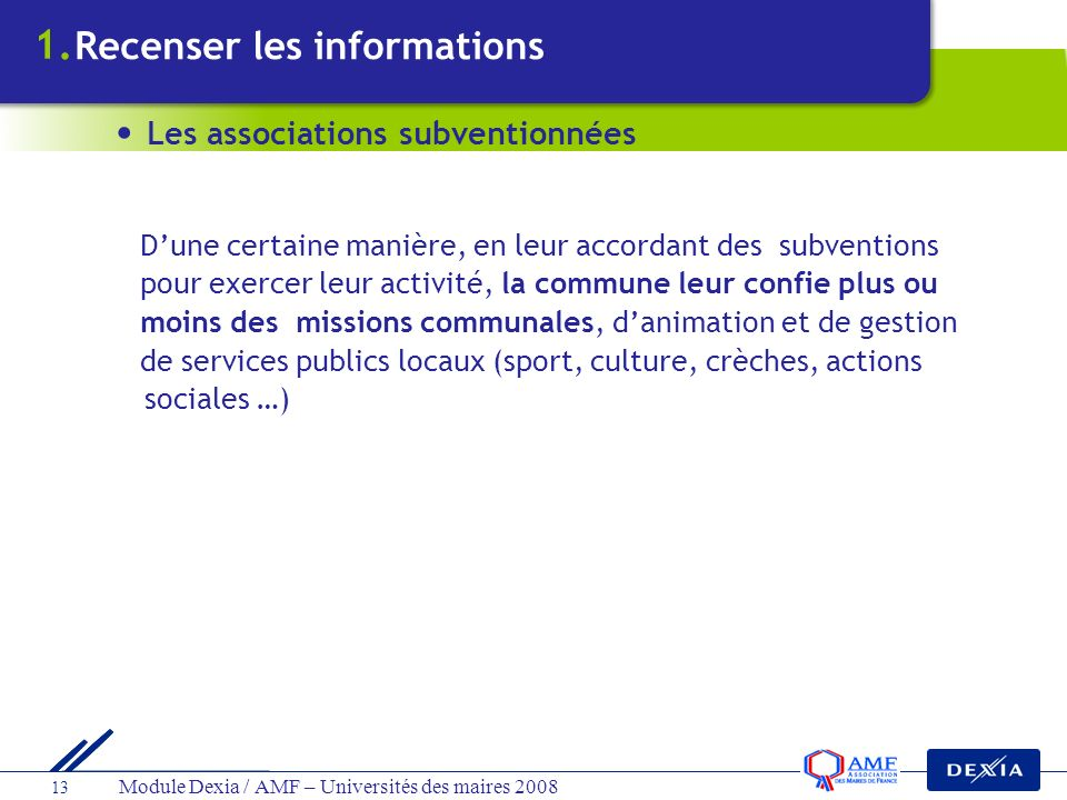 1. Recenser les informations Les associations subventionnées