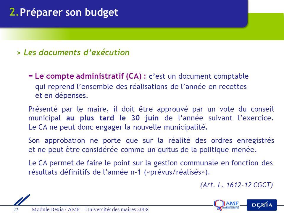 - Le compte administratif (CA) : c'est un document comptable