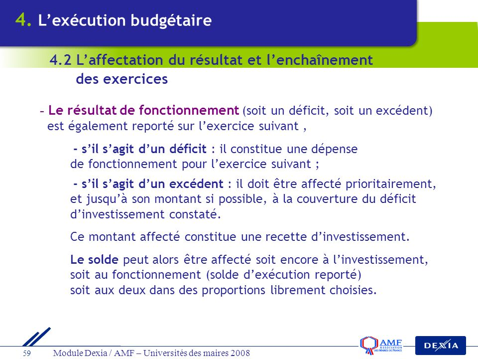 4. L'exécution budgétaire