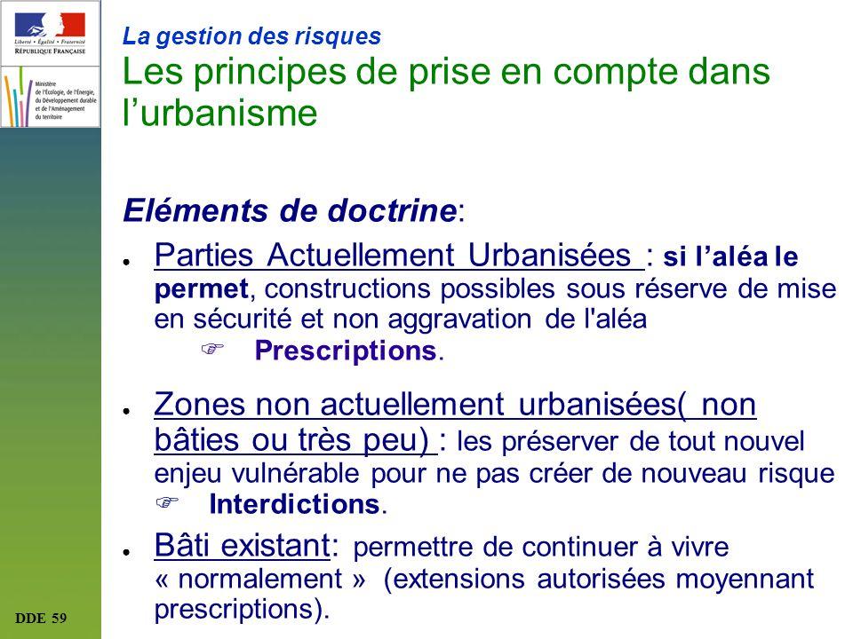 La gestion des risques Les principes de prise en compte dans l'urbanisme