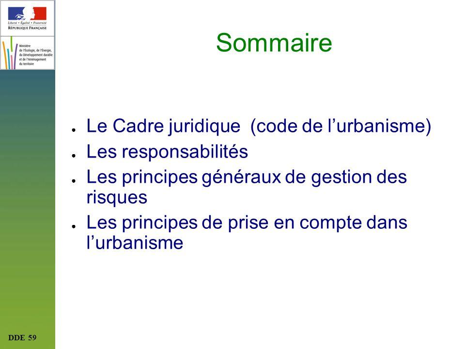 Sommaire Le Cadre juridique (code de l'urbanisme) Les responsabilités