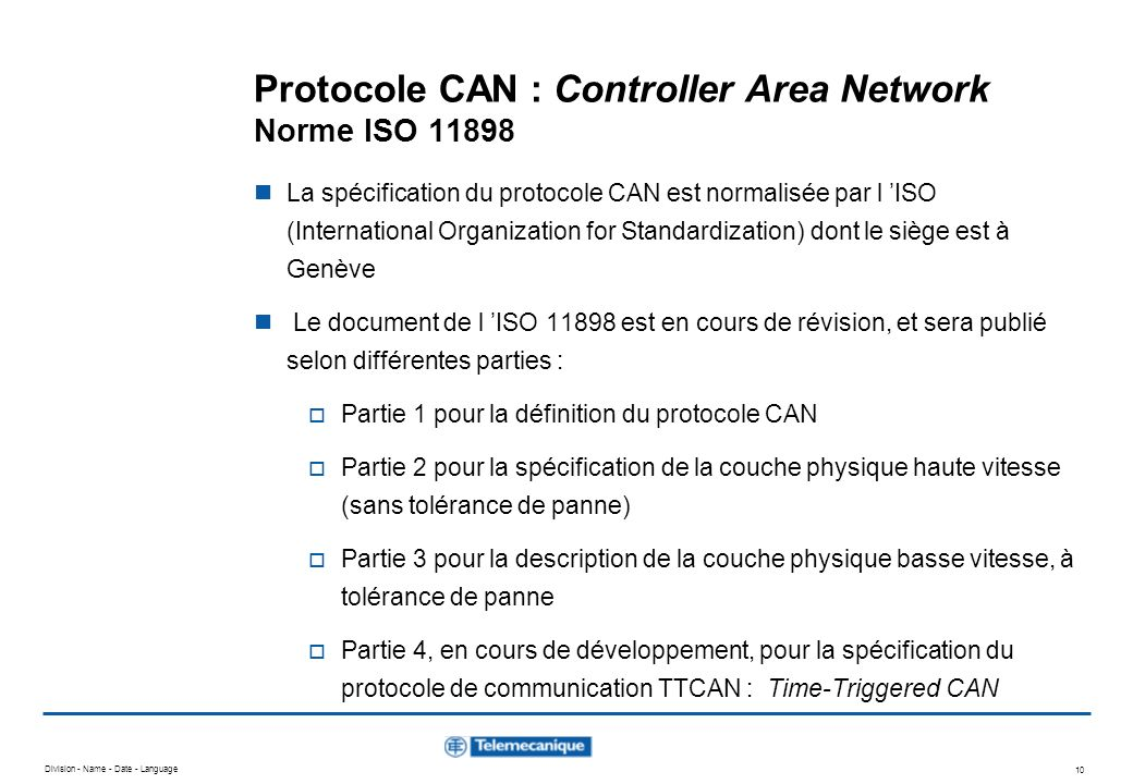 Protocole CAN : Controller Area Network Norme ISO 11898