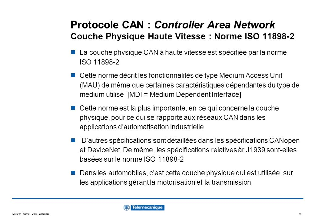 Protocole CAN : Controller Area Network Couche Physique Haute Vitesse : Norme ISO 11898-2