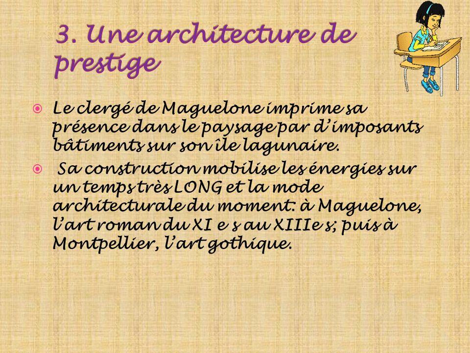 3. Une architecture de prestige
