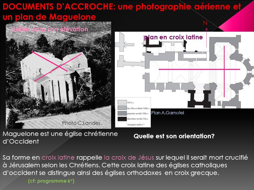 DOCUMENTS D'ACCROCHE: une photographie aérienne et un plan de Maguelone