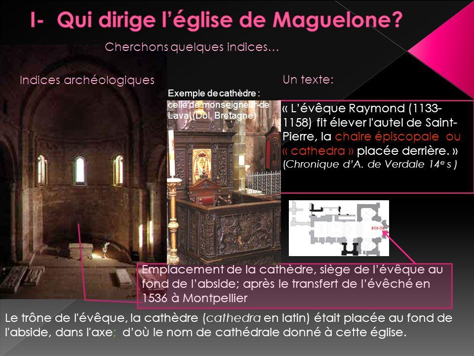 I- Qui dirige l'église de Maguelone
