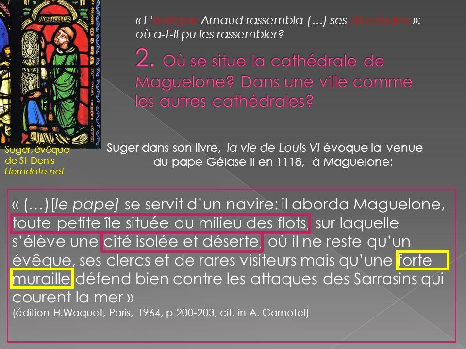 « L'évêque Arnaud rassembla (…) ses diocésains »: où a-t-il pu les rassembler