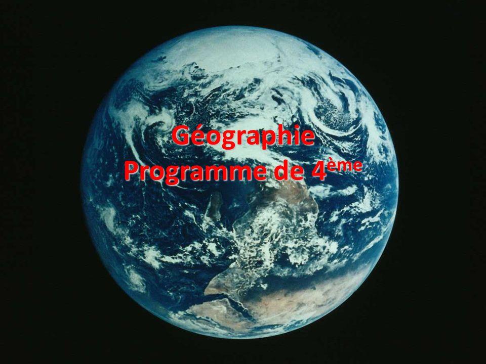 Géographie Programme de 4ème