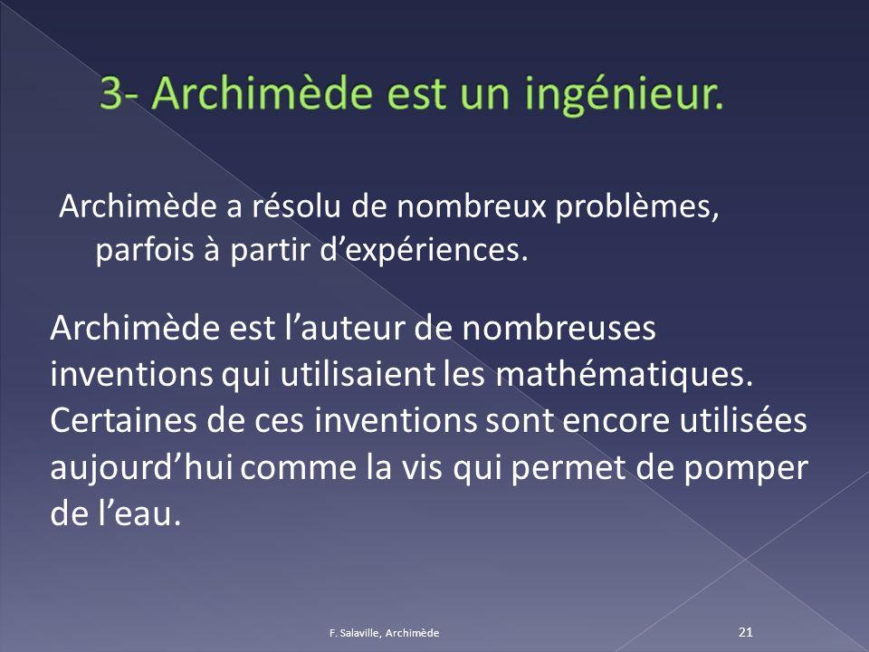 3- Archimède est un ingénieur.