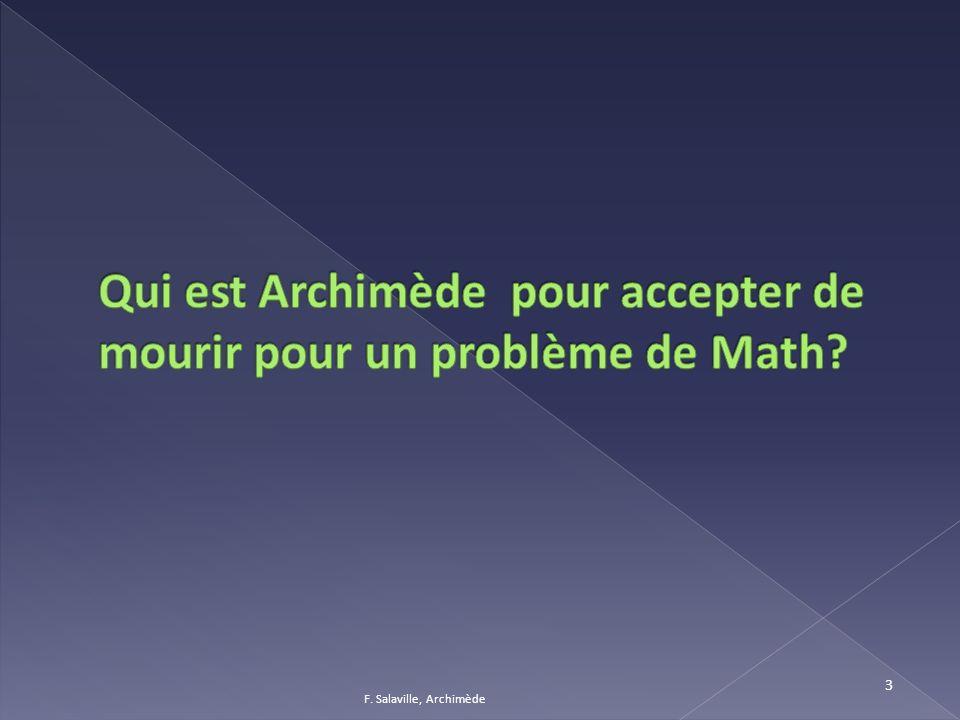 Qui est Archimède pour accepter de mourir pour un problème de Math