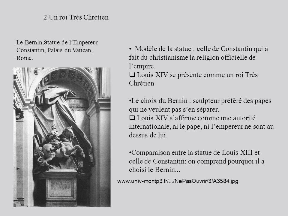 Louis XIV se présente comme un roi Très Chrétien