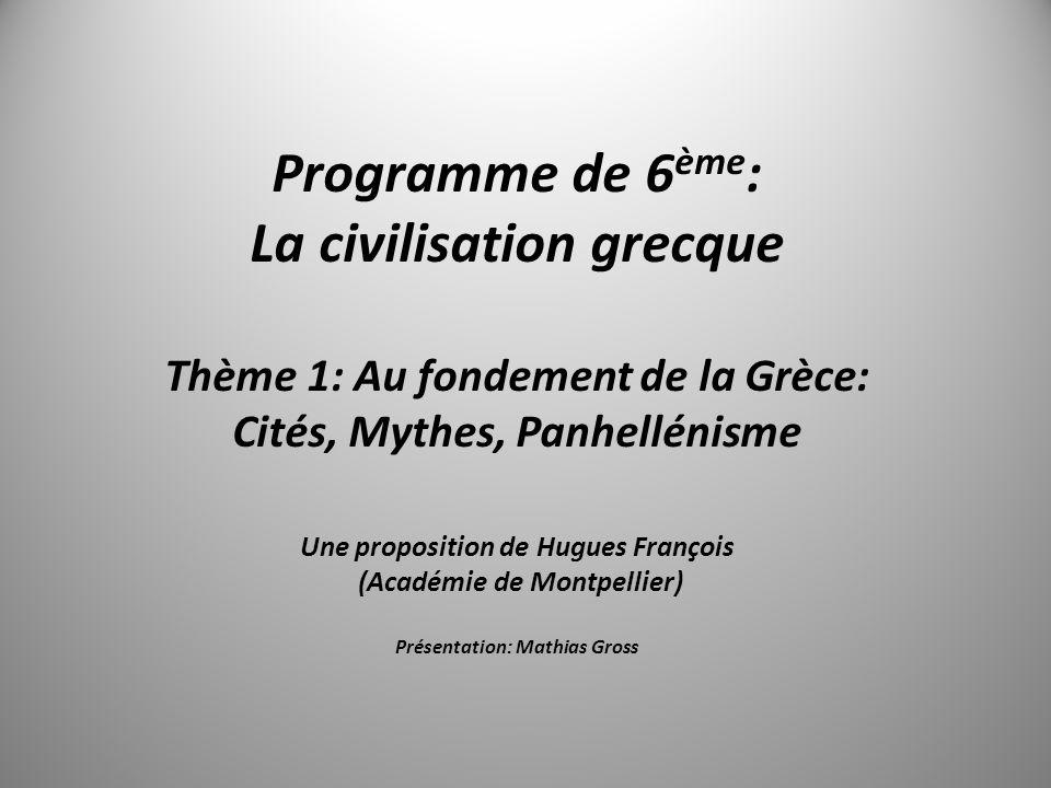 Programme de 6ème: La civilisation grecque