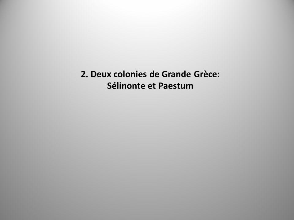 2. Deux colonies de Grande Grèce: