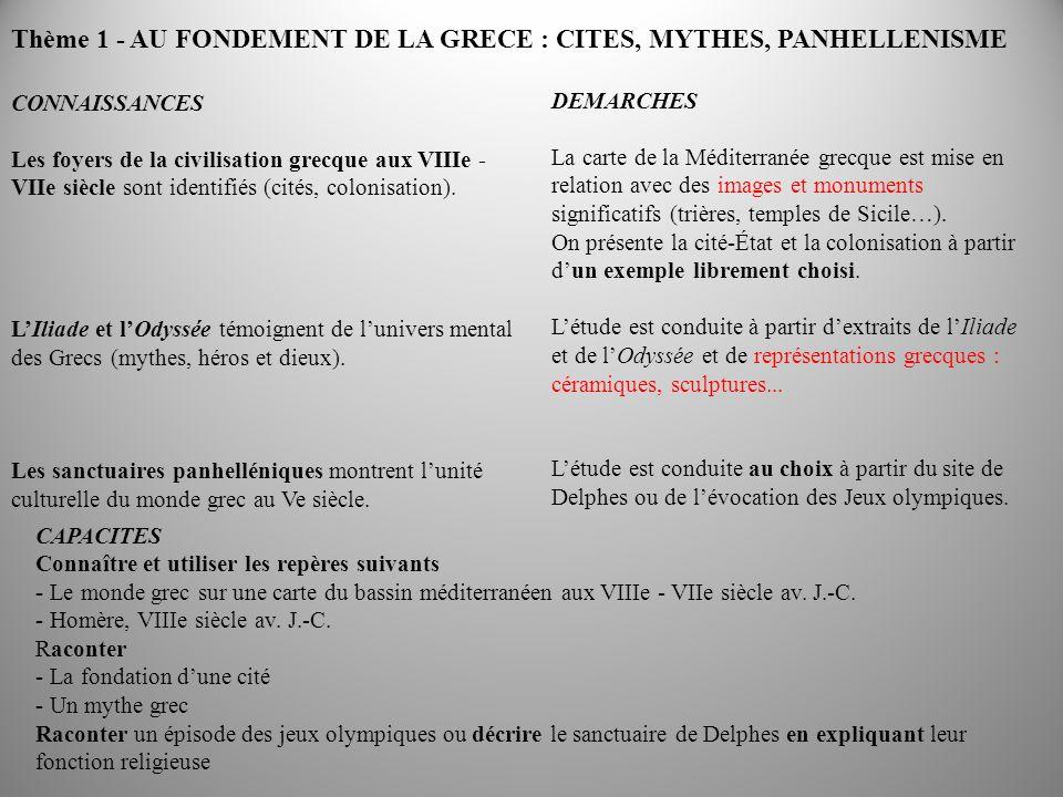 Thème 1 - AU FONDEMENT DE LA GRECE : CITES, MYTHES, PANHELLENISME