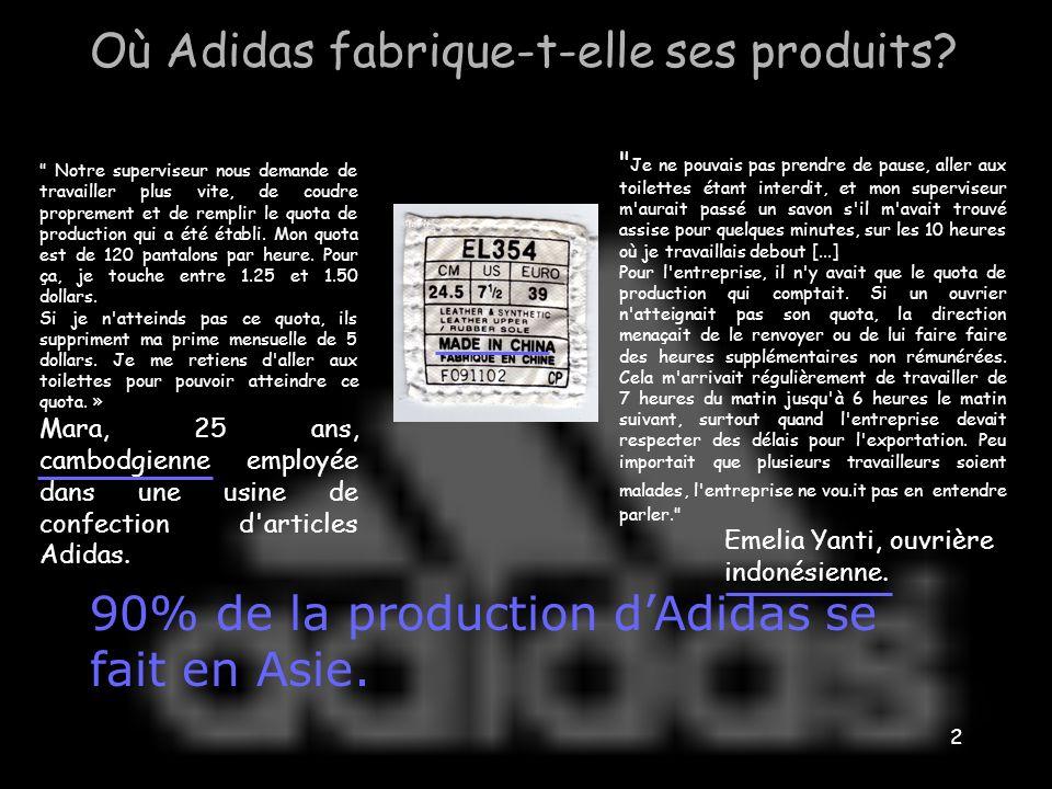 Où Adidas fabrique-t-elle ses produits