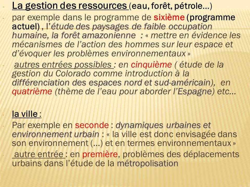 La gestion des ressources (eau, forêt, pétrole…)