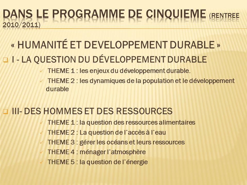 Dans le programme de cinquieme (RENTREE 2010/2011)