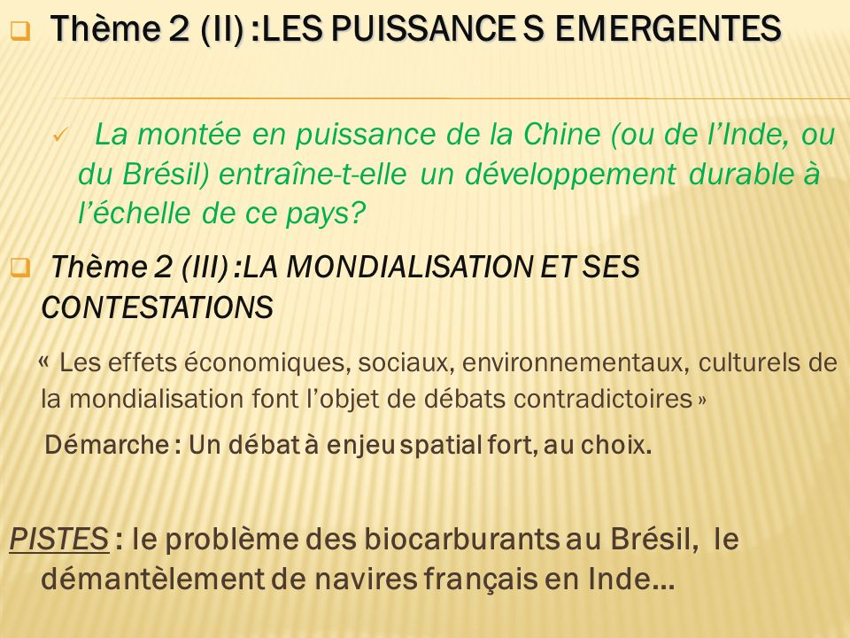 Thème 2 (II) :LES PUISSANCE S EMERGENTES
