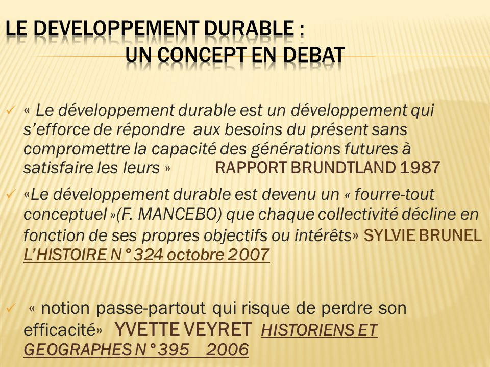 LE DEVELOPPEMENT DURABLE : UN CONCEPT EN DEBAT