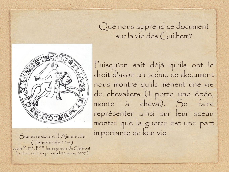 Que nous apprend ce document sur la vie des Guilhem